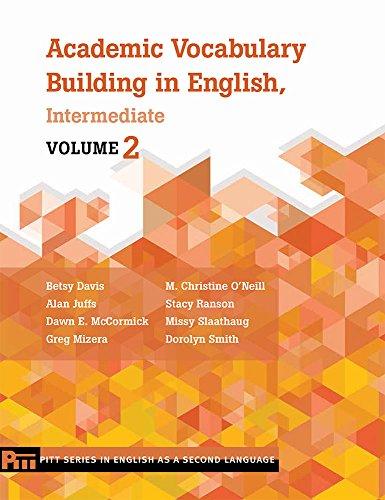 Academic Vocabulary Building in English, Intermediate: Volume 2 (Pitt Series In English As A Second Language)