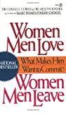 img - for Women Men Love, Women Men Leave: What Makes Men Want to Commit? book / textbook / text book