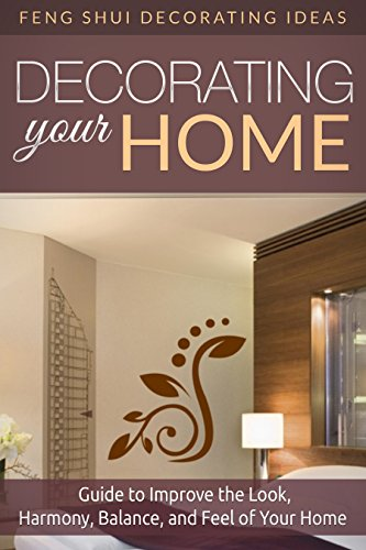Feng Shui Decorating Ideas: Decorating Your Home By [Petit, Cindy]
