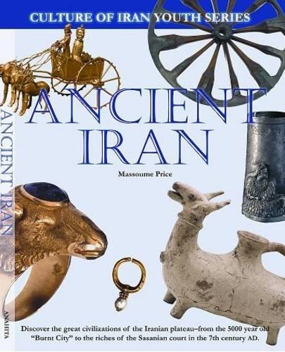 Ancient Iran (Culture of Iran Youth)