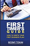How to Write Your First Business Plan, Boomy Tokan, 149235922X