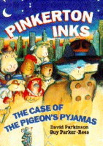 Pinkerton Inks: The Case of the Pigeon's Pyjamas (Pajamas Childrens Pigeon)