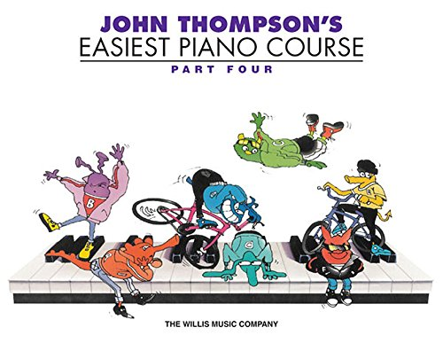 John Thompson's Easiest Piano Course - Part 4 - Book Only Easiest Piano Course Part