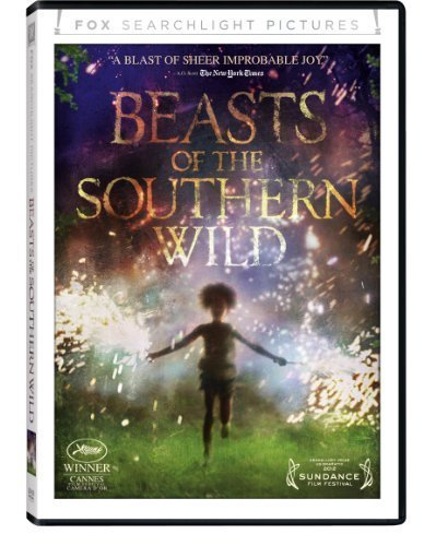 Beasts of the Southern Wild by Fox Searchlight by Benh Zeitlin (Beast Wild Of Southern)