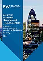 ESSENTIAL FINANCIAL MANAGEMENT - FUNDAMENTALS - CHAPTER 11: CAPITAL INVESTMENT APPRAISAL: FURTHER ASPECTS - 2016-17