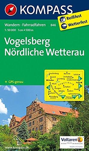Vogelsberg - Nördliche Wetterau 1 : 50 000 (KOMPASS-Wanderkarten, Band 846)