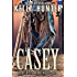 Casey (American Extreme Bull Riders Tour Book 3)