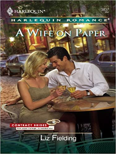 A Wife On Paper by Liz Fielding
