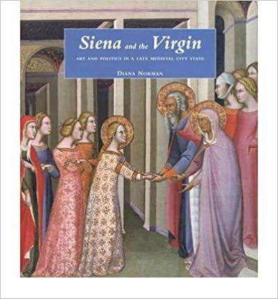 Téléchargement d'ebooks italiens gratuits Siena and the Virgin: Art and Politics in a Late Medieval City State (Hardback) - Common (French Edition) PDF DJVU FB2 B00FKYCLCG