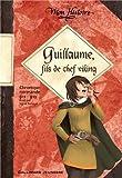 Guillaume, fils de chef viking: Chronique normande, 911-912