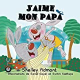 J'aime mon papa: Livre pour enfant, French Children's books (French Bedtime Collection) (French Edition)