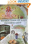 #2: Honey From a Weed
