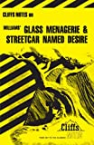 img - for Williams' Glass Menagerie and Streetcar Named Desire (Cliffs Notes book / textbook / text book