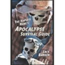 The Hapless Rube's Apocalypse Survival Guide