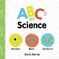 ABCs of Science (Baby University)
