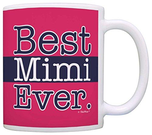 Mothers Day Gift for Grandma Best Mimi Ever Grandma Gift Coffee Mug Tea Cup Pink