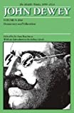 img - for The Middle Works of John Dewey, Volume 9, 1899-1924: Democracy and Education, 1916 (Collected Works of John Dewey) book / textbook / text book