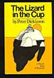 The Lizard in the Cup, Peter Dickinson, 0060110414