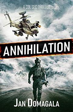 Annihilation (A Col Sec Thriller Book 10)