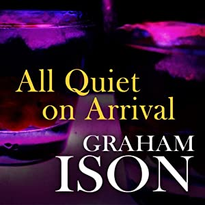 All Quiet on Arrival Audiobook