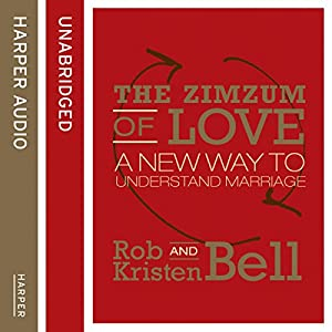 The ZimZum of Love: A New Way To Understand Marriage Hörbuch