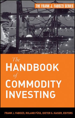 The Handbook of Commodity Investing (Frank J. Fabozzi Series) by Wiley