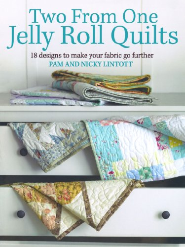 Two from One Jelly Roll Quilts - Jelly Roll Quilts