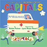img - for The Case of the Incapacitated Capitals book / textbook / text book
