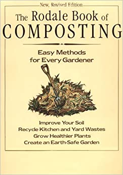 Book The Rodale Book of Composting: Easy Methods for Every Gardener