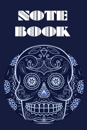 Notebook: Sugar Skull - Day of The Dead - Composition Book .  Cornell Notes  - Round Blue Sugar Skull ()