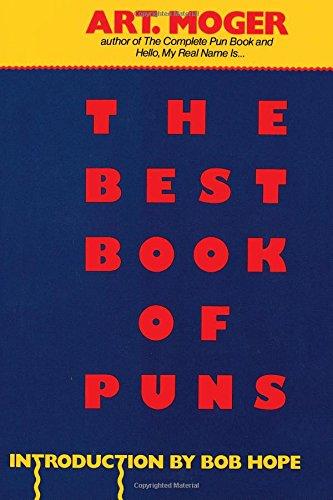 The Best Book Of Puns Art Moger 9780806510972 Amazon Books
