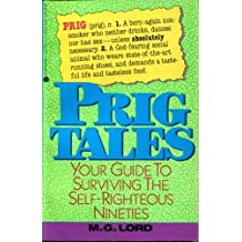 Prig Tales: Ethics and Etiquette for the 90's