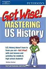 Get Wise! Mastering U.S. History