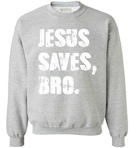 Price comparison product image Awkward Styles Unisex Jesus Saves Bro Sweatshirt Crewneck White Vintage Religious Inspirational Grey S