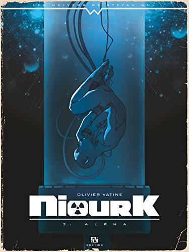 Niourk - Tome 3 - Alpha (French Edition)