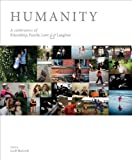 Humanity: A Celebration of Friendship, Family, Love & Laughter