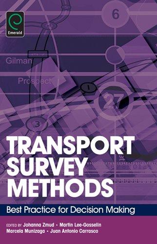 Download Transport Survey Methods: Best Practice for Decision Making Pdf