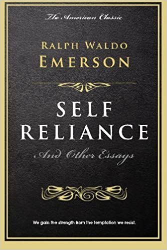 com self reliance and other essays the millionaire s  com self reliance and other essays the millionaire s library 9781523263844 ralph waldo emerson books