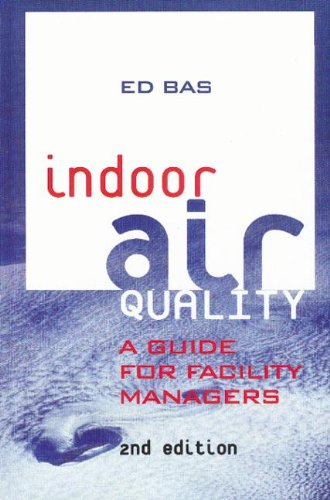 Indoor Air Quality: A Guide for Facility Managers
