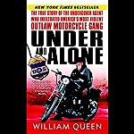 Under and Alone | William Queen