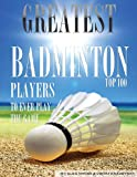 Greatest Badminton Players to Ever Play the Game Top 100, Alex Trostanetskiy and Vadim Kravetsky, 1491221534