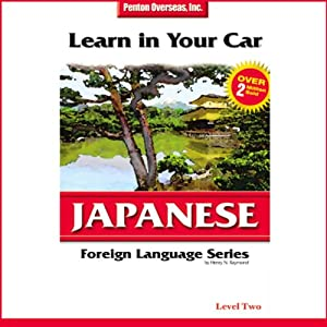 Learn in Your Car: Japanese, Level 2 Audiobook