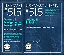 Us cost guard no 515 rules and regulations for foreign vessels 515 rules and regulations for foreign vessels operating in the navigable waters of the united states part 1 navigation and navigable waters publicscrutiny Images