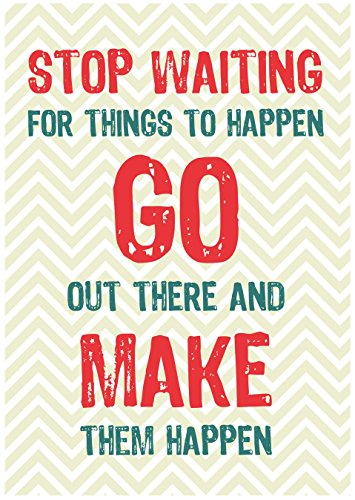 Stop Waiting For Things To Happen Go Out There And Make Them Happen Chevron Quote Home Office Pattern Print Wall Inspirational Motivational Sign Large 12 x 18Ê - Aluminum Metal