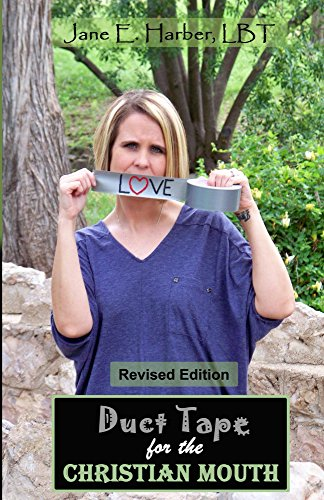 Duct Tape for the Christian Mouth: Healing Through the Medium of Communication