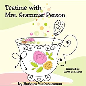 Teatime with Mrs. Grammar Person Audiobook