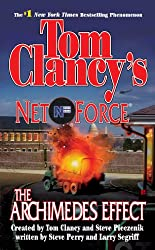 Tom Clancy's Net Forece: The Archimedes Effect (Net Force Book 10)