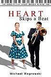 Heart Skips a Beat, Michael Wegrowski, 1479153389