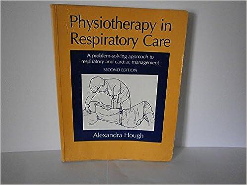 Kostenlose E-Books können kostenlos im PDF-Format heruntergeladen werden Physiotherapy in Respiratory Care: A problem-solving approach to respiratory and cardiac management, Second edition in German PDF MOBI 0748732845
