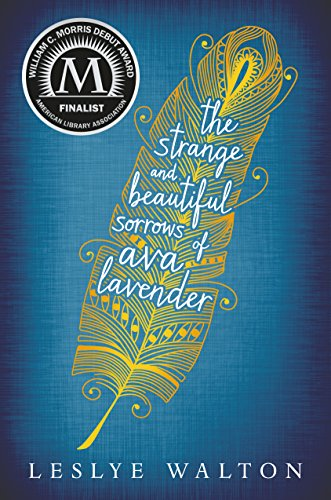 Amazon the strange and beautiful sorrows of ava lavender the strange and beautiful sorrows of ava lavender by walton leslye fandeluxe Choice Image